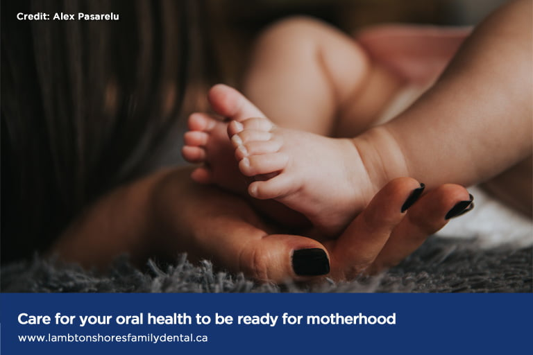 Care for your oral health to be ready for motherhood